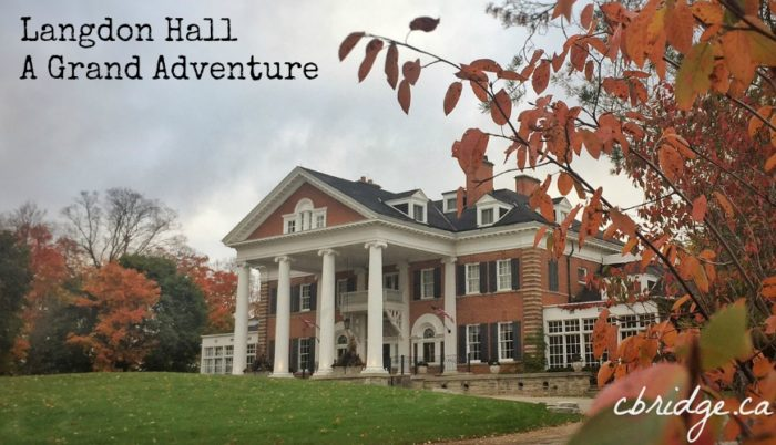 Langdon Hall A Great Adventure