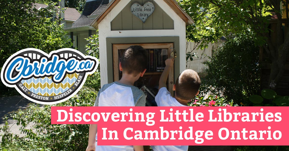 Discovering Little Libraries Of Cambridge Ontario
