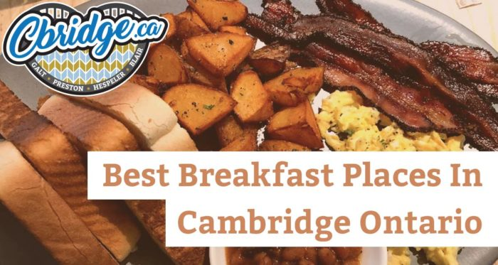 Best Breakfast Places In Cambridge Ontario