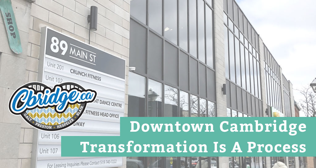 Downtown Cambridge Transformation Is A Process