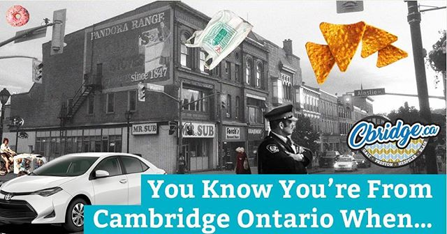 Just over a year ago we shared our definitive list for Cambridgians and it sparked lots of discussion. What would you add to our list? https://cbridge.ca/you-know-youre-from-cambridge-ontario-when/ #cbridge