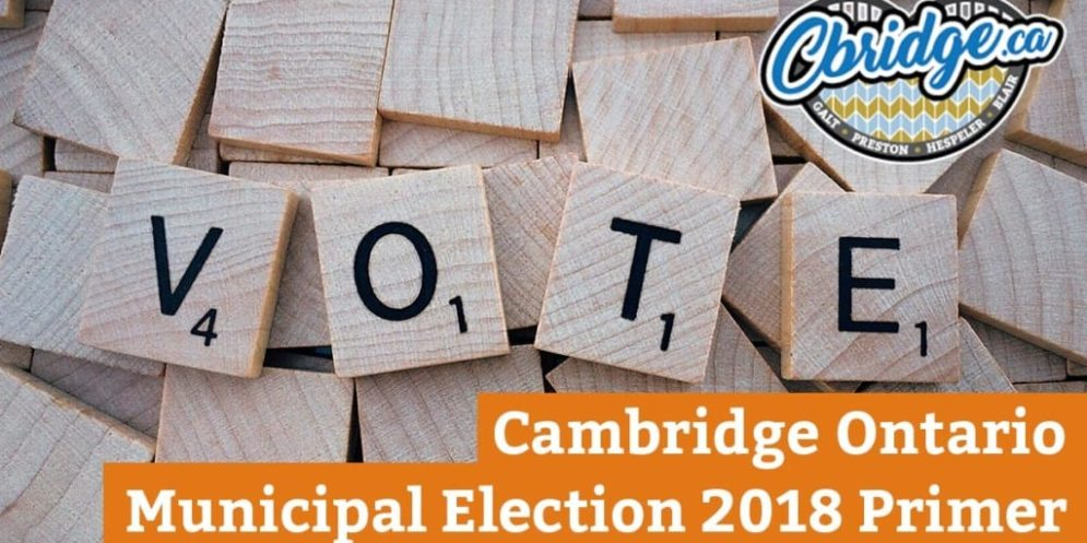 Cambridge Ontario Municipal Election 2018 Primer