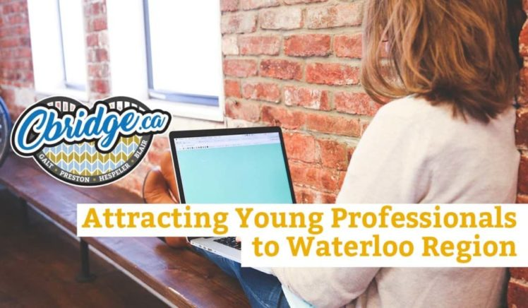 Attracting Young Professionals to Waterloo Region